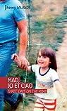 Mad, Jo et Ciao par Lalande