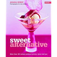 Sweet Alternative: More Than 100 Recipes without Gluten, Dairy and Soy (Conran Octopus Interiors) by Ariana Bundy (2005-10-13)