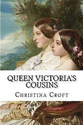 Queen Victoria's Cousins