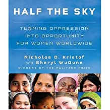 [ [ Half the Sky: Turning Oppression Into Opportunity for Women Worldwide - Greenlight ] ] By Kristof, Nicholas D ( Author ) Sep - 2009 [ Compact Disc ]