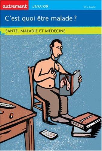 """<a href=""""/node/30944"""">C'est quoi être malade ?, santé, maladie et médecine</a>"""