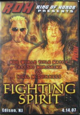 ROH- Ring of Honor Wrestling: Fighting Spirit DVD 04.17.07 Edison Nj