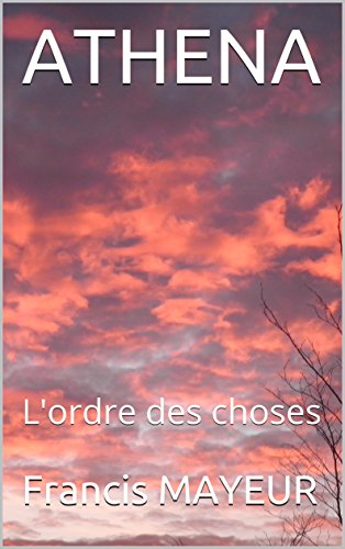 athena-lordre-des-choses-french-edition