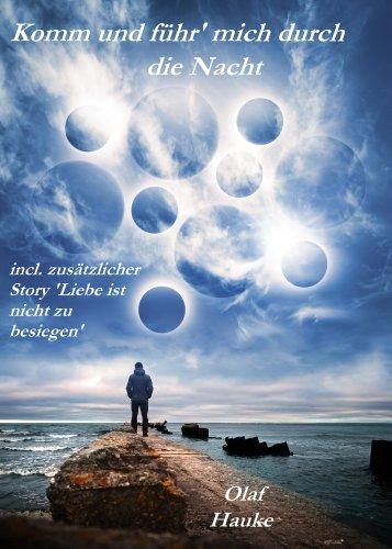 Buchseite und Rezensionen zu 'Komm und führ' mich durch die Nacht' von Olaf Hauke