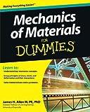 Mechanics of Materials For Dummies by James H. Allen III (2011-07-12)