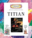 Titian (Getting to Know the World's Greatest Artists (Paperback))