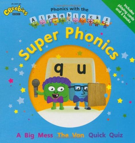 Phonics with the Alphablocks: Super Phonics (Phonics with Alphablocks)