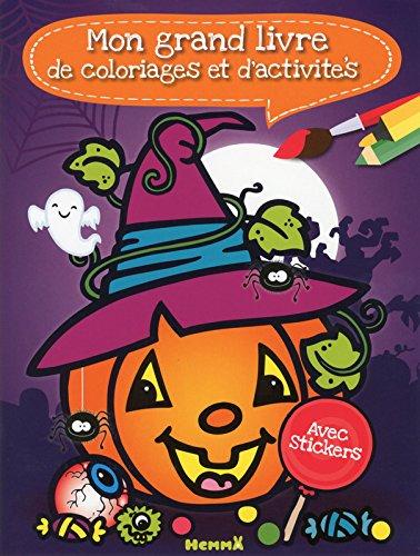 Mon grand livre de coloriages et d'activités - Coloriage D'halloween