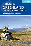 Trekking in Greenland - The Arctic Circle Trail: From Kangerlissuaq to Sisimiut