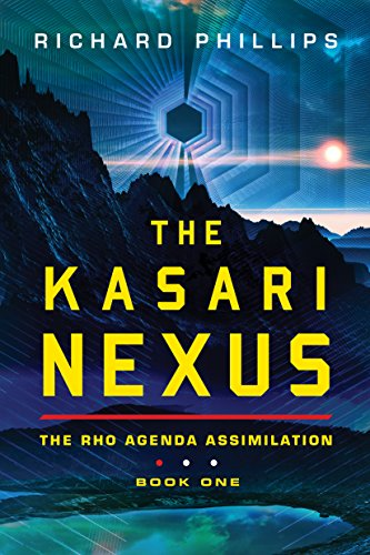 The Kasari Nexus (Rho Agenda Assimilation Book 1) (English ...