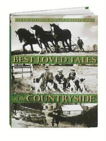 Best Readers Books Loved Digest (Best Loved Tales of the Countryside: Collected Memories of a Bygone Era)
