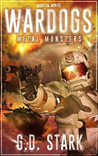 Wardogs Inc. #3: Metal Monsters (Wardogs Incorporated) (English Edition)