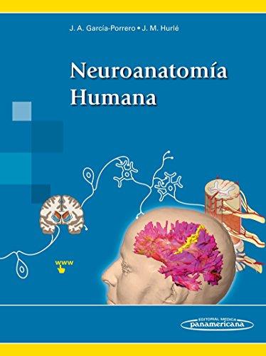 Neuroanatomía Humana por Juan Mario Hurlé González Juan Antonio García-Porrero Pérez