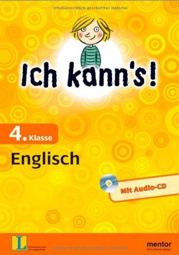 Ich kann's! 4. Klasse Englisch - Buch mit Audio-CD (mentor: Ich kann's!)