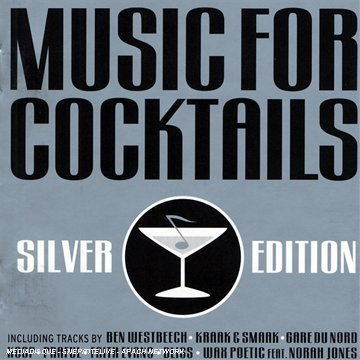 Various artists: music for cocktails silver edition music on.