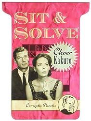 Sit & Solve?? Clever Kakuro (Sit & Solve?? Series) by Conceptis Puzzles (2011-11-01)