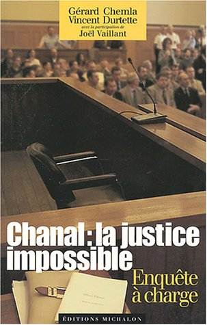 Chanal, la justice impossible