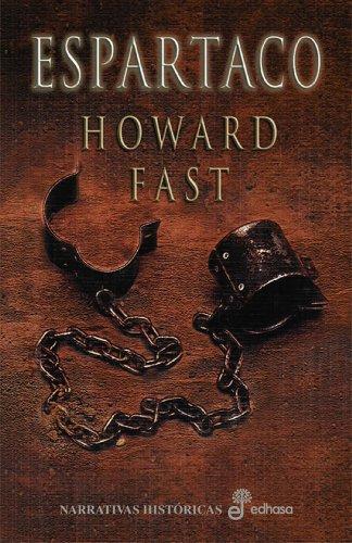 Espartaco (Xl (edhasa)) por Howard Fast
