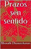 Prazos sen sentido (Galician Edition)