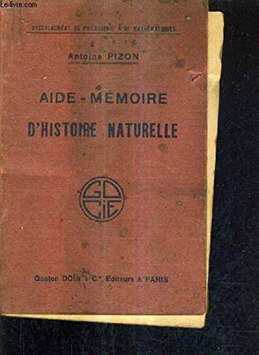 aide-memoire-d-39-histoire-naturelle-contenant-l-39-expose-succinct-des-matieres-exigees-au-baccalaureat-de-philosophie-et-de-mathematiqes