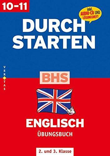 Durchstarten - BHS Englisch: 2./3. Klasse - Übungsbuch mit Lösungen und CD