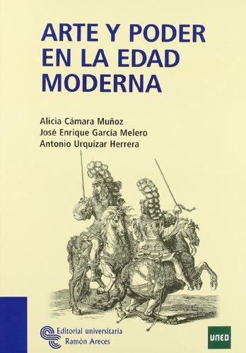 Arte y Poder En La Edad Moderna (Manuales)
