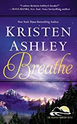 Breathe (Colorado Mountain) by Ashley, Kristen (2014) Mass Market Paperback