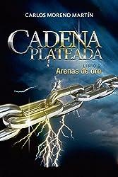 Cadena Plateada 2: Arenas de oro (Universo Quinox Nº 8) (Spanish Edition)