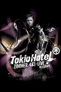 Tokio Hotel - Zimmer 483: Live In Europe [2 DVDs]