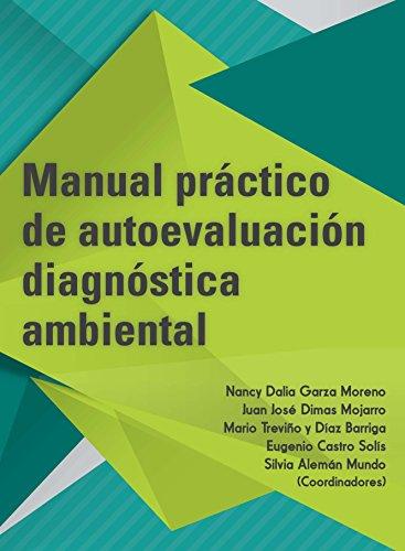 Manual práctico de evaluación diagnóstica ambiental por Nancy Garza Moreno
