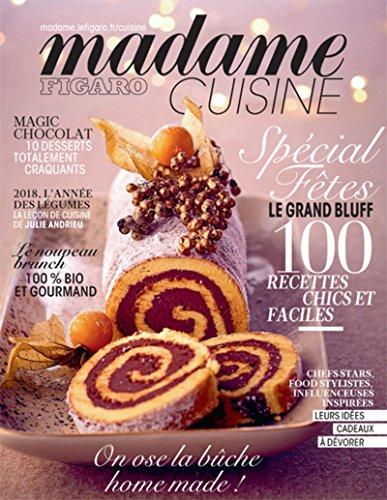 Madame Figaro Cuisine n°2: Spécial fêtes