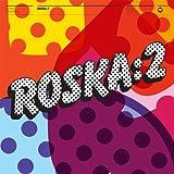 Rinse Presents: Roska 2 von Roska