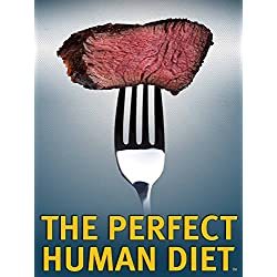 Die perfekte Diät (The Perfect Human Diet) [OV]