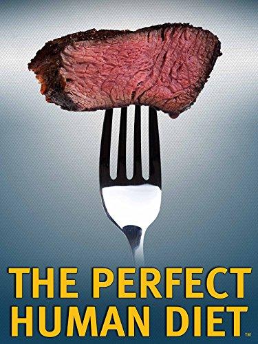 Die perfekte Diät (The Perfect Human Diet) [OV] (Bra Anderson)