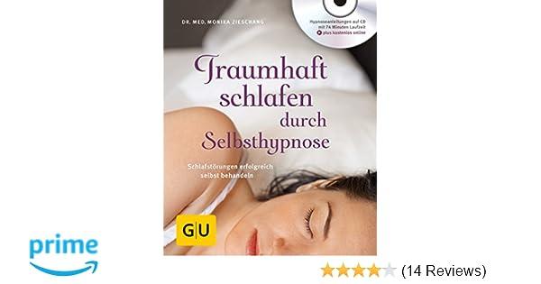 c1588f157b0512 Traumhaft schlafen durch Selbsthypnose mit CD   Schlafstörungen erfolgreich  selbst behandeln GU Multimedia Körper