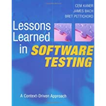 [(Lessons Learned in Software Testing: A Context Driven Approach)] [by: Cem Kaner]