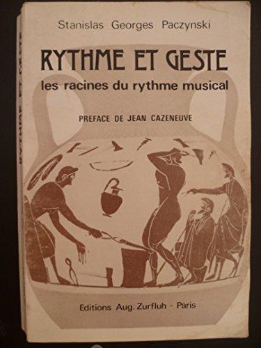 Rythme et geste par Stalinslas Georges Paczynski
