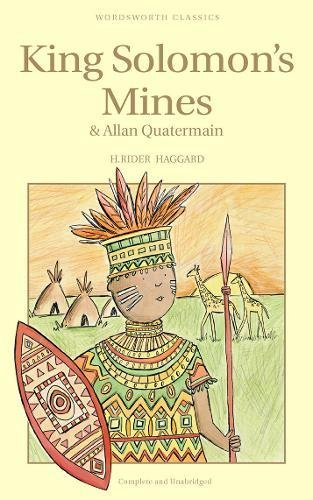 King Solomon's Mines & Allan Quatermain (Wordsworth Children's Classics)