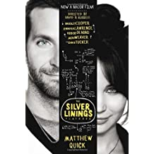 The Silver Linings Playbook (film tie-in) by Matthew Quick (2012-10-25)