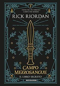 Campo Mezzosangue - Il libro segreto (Percy Jackson e gli