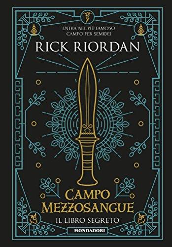 Campo Mezzosangue - Il libro segreto (Percy Jackson e gli Dei dell'Olimpo)