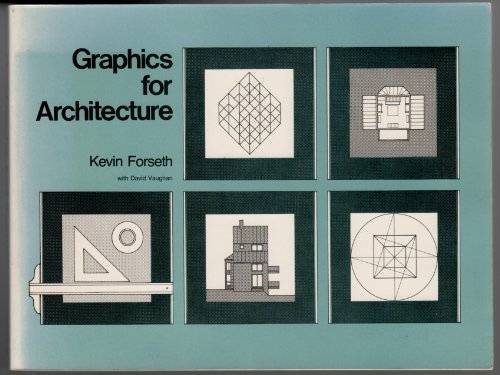 Graphics for Architecture by Kevin Forseth (1979-12-01)