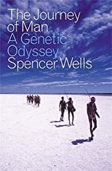 The Journey of Man: A Genetic Odyssey by Spencer Wells (2003-05-29)