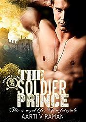 The Soldier Prince: A Royal Action Adventure Romance (Royals of Stellangård Saga Book 1)