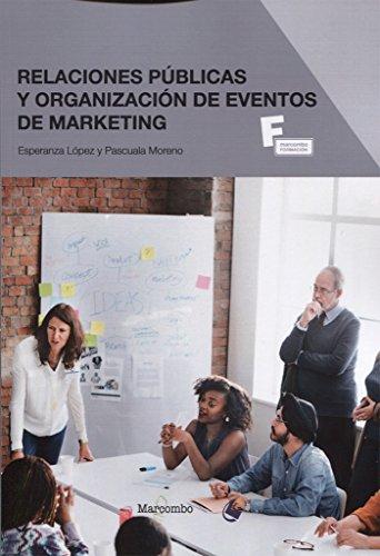 *Relaciones públicas y organización de eventos de marketing (MARCOMBO FORMACIÓN)