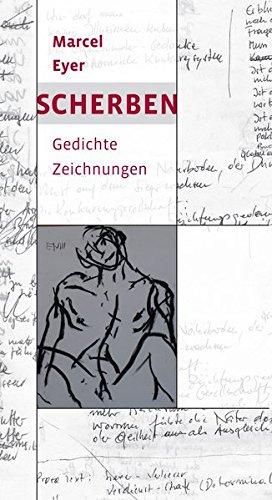 Scherben: Gedichte. Zeichnungen Scherben