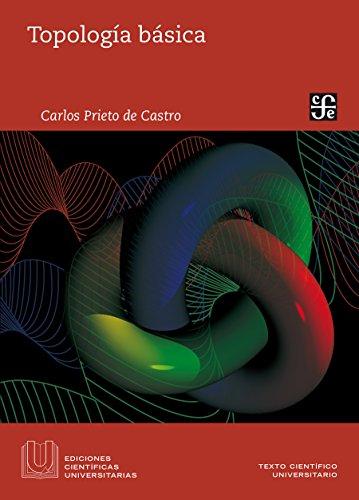 Topología básica (Texto Cientifica Universitario) por Carlos Prieto de Castro