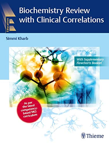 Biochemistry Review with Clinical Correlations