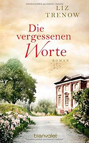 Buchseite und Rezensionen zu 'Die vergessenen Worte: Roman' von Liz Trenow