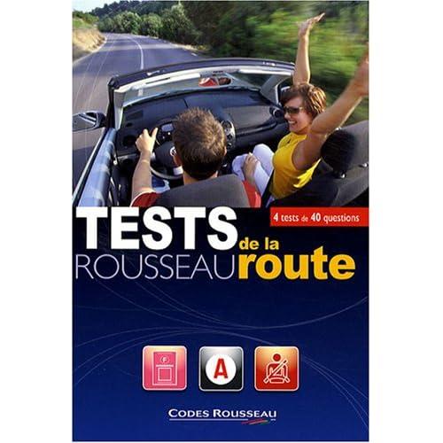 Test Rousseau de la route